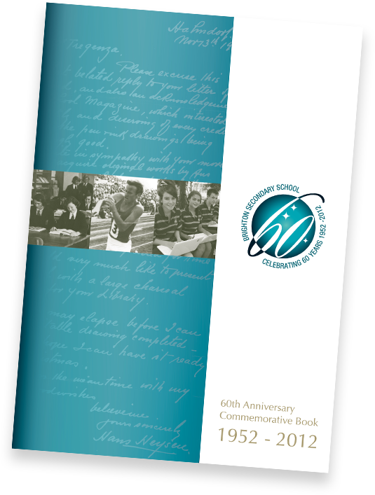 Brighton Secondary School 60th Anniversary Commemorative Book