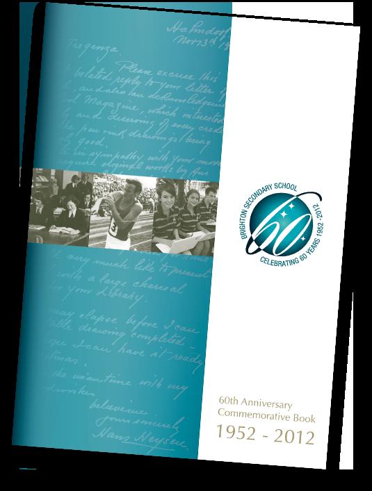 Brighton Secondary School 60th Anniversary Commemorative Book